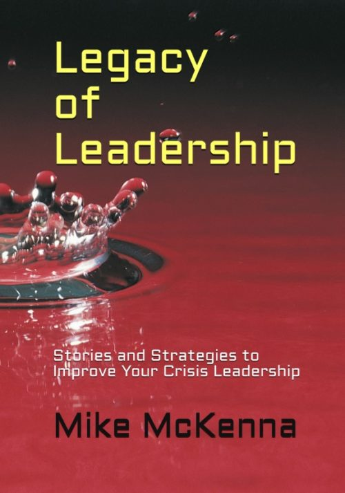Legacy of Leadership by Mike McKenna Book Cover